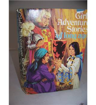 Girls' Adventure Stories of Long Ago