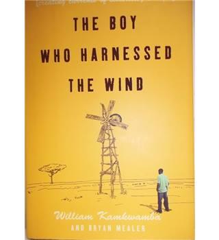 The Boy Who Harnessed The Wind- Double Signed; First Edition