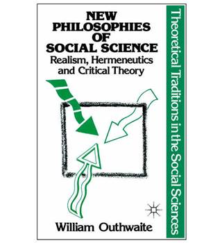 New Philosophies of Social Science