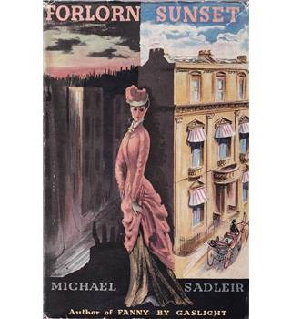 Forlorn Sunset - Michael Sadleir -  Frontispiece by John Piper.