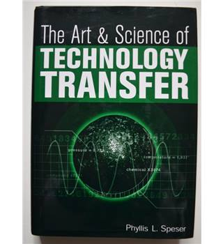 The Art & Science of Technology Transfer