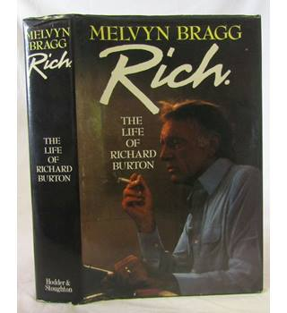 Rich: The Life of Richard Burton - Signed by Author