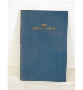 The Avery Business (1730 - 1918).