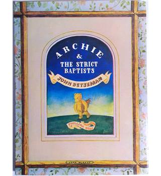Archie &  The Strict Baptists