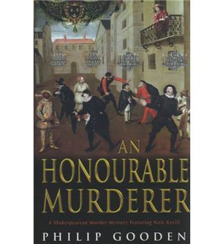 An Honourable Murderer - Philip Gooden - Signed Copy