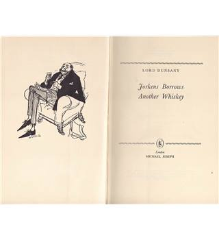 Jorkens Borrows Another Whiskey - Lord Dunsany - First Edition