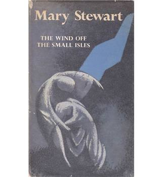 The Wind off the Small Isles - Mary Stewart - First Edition