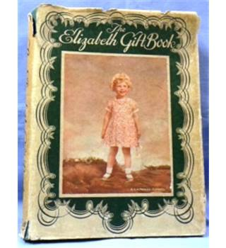 1930. The Elizabeth Gift Book by Ida May