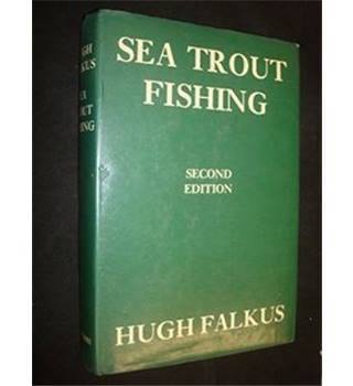 Sea Trout Fishing: A Guide to Success (Second Edition)