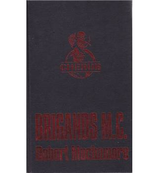 Brigands M. C. - Robert Muchamore - Signed Copy