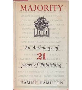Majority  1931 -1952 - an Anthology of 21 Years of Publishing -  Hamish Hamilton - Signed First Edition