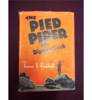 The Pied Piper of Dipper Creek