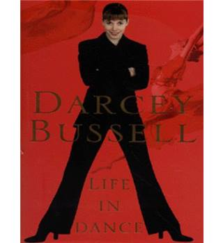 Life in Dance - Darcy Bussell - Signed Copy