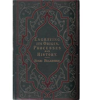 Engraving: Its Origin, Processes and History - 1886