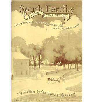 South Ferriby: A 4000 Year Odyssey