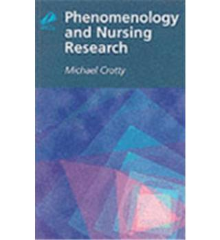 Phenomenology and Nursing Research