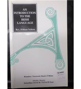 An introduction to the Irish language (1808), by Rev. William Neilson, 1990
