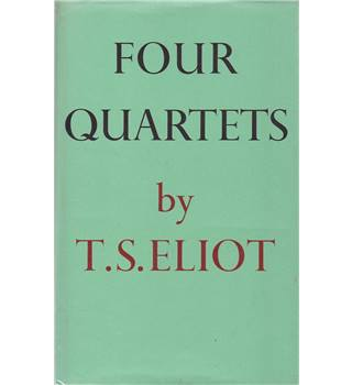 Four Quartets - T. S. Eliot - Revised Edition, 1979