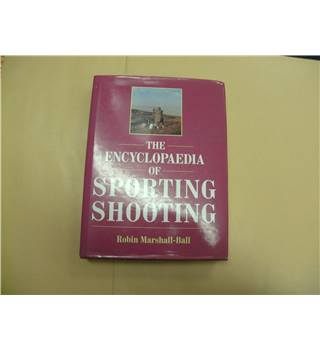 Encyclopaedia Of Sporting Shooting