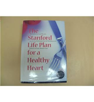 The Stanford Life Plan For A Healthy Heart