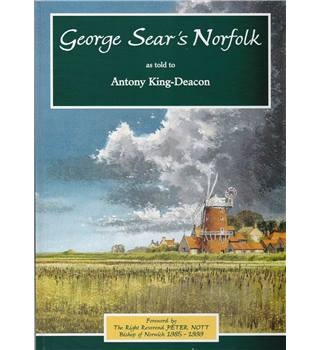 George Sear's Norfolk - Signed by the Artist