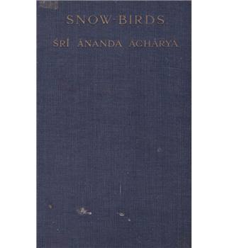 Snow-Birds - Sri Ananda Acharya - 1919