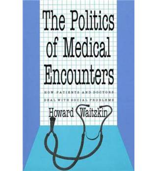 The politics of medical encounters