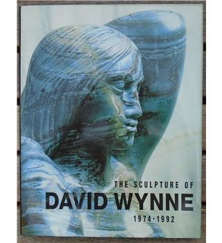 The Sculpture of David Wynne 1974-1992