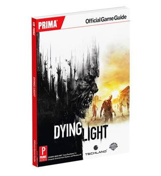 Dying Light Official Game Guide