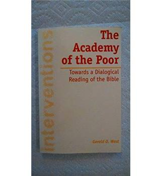 The Academy of the Poor : Towards a Dialogical Reading of the Bible