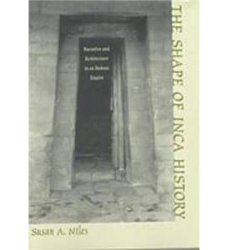 The Shape of Inca History