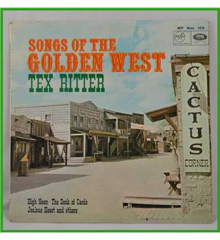 Songs Of The Golden West - Tex Ritter - 1076