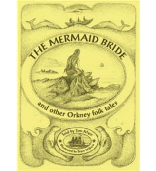 The mermaid bride and other Orkney folk tales