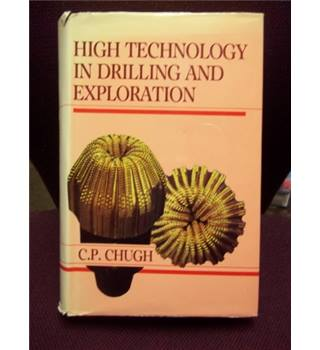 High Technology in Drilling and Exploration