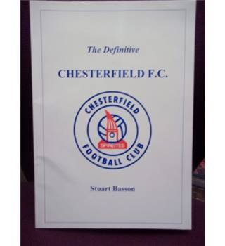The definitive Chesterfield F.C. A statistical history to 1995