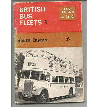 British Bus Fleets No 1 South Eastern