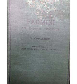 Padmini : An Indian Romance - by Ramakrishna 1903 First Edition