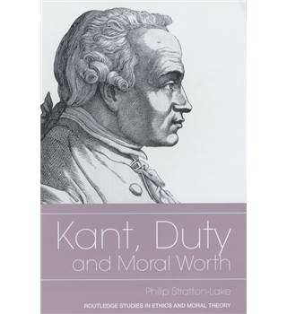 Kant, duty and moral worth