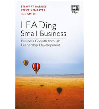 Business growth through leadership development, by Stewart Barnes, Steve Kempster, Sue Smith,  2015