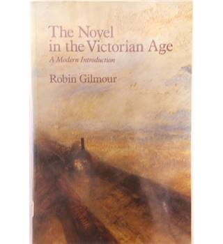The Novel in the Victorian Age