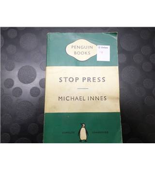 Stop Press, by Michael Innes, 1960 edition,