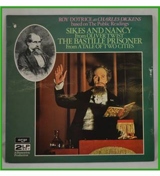 Sikes and Nancy/The Bastille Prisoner - Roy Dotrice as Charles Dickens - 711/2