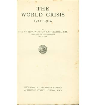 The World Crisis 1911-1914, by Winston Churchill. 2nd edition 1923