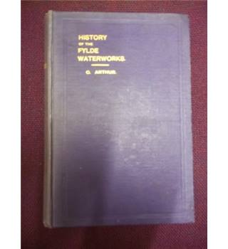 History of Fylde Waterworks 1861 to 1911