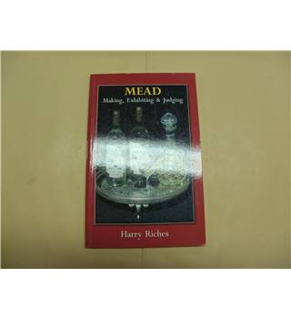 Mead Making, Exhibiting and Judging