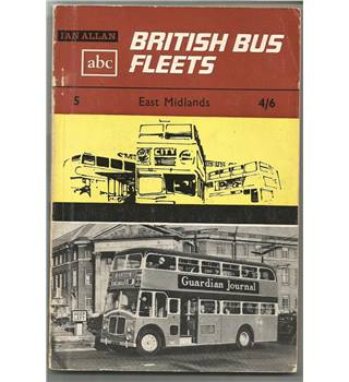 British Bus Fleets No 5 East Midlands
