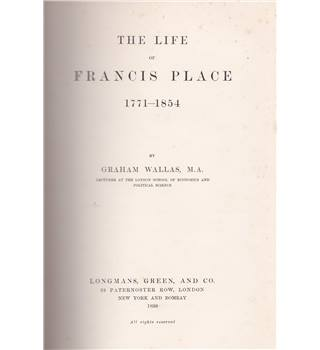 The Private Life of Francis Place; 1771-1854