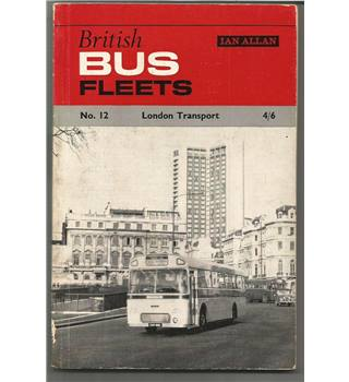 British Bus Fleets No 12 London Transport