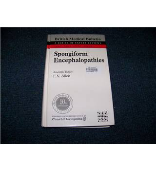 Spongiform Encephalopathies