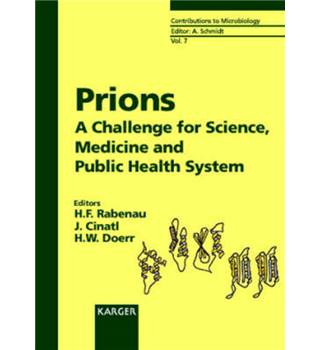 Prions - A Challenge for Science, Medicine and Public Health System